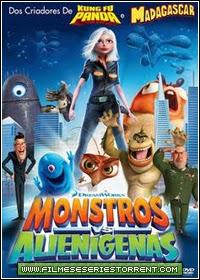 Monstros vs Alienígenas Torrent Dublado (2009)