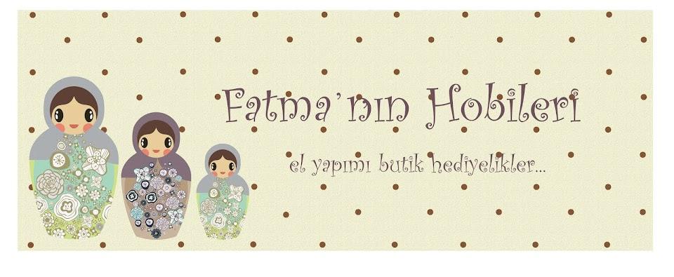 Fatma'nın Hobileri