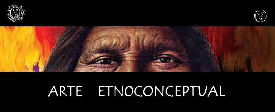ARTE  ETNOCONCEPTUAL