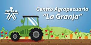"""Centro Agropecuario """"La Granja"""""""