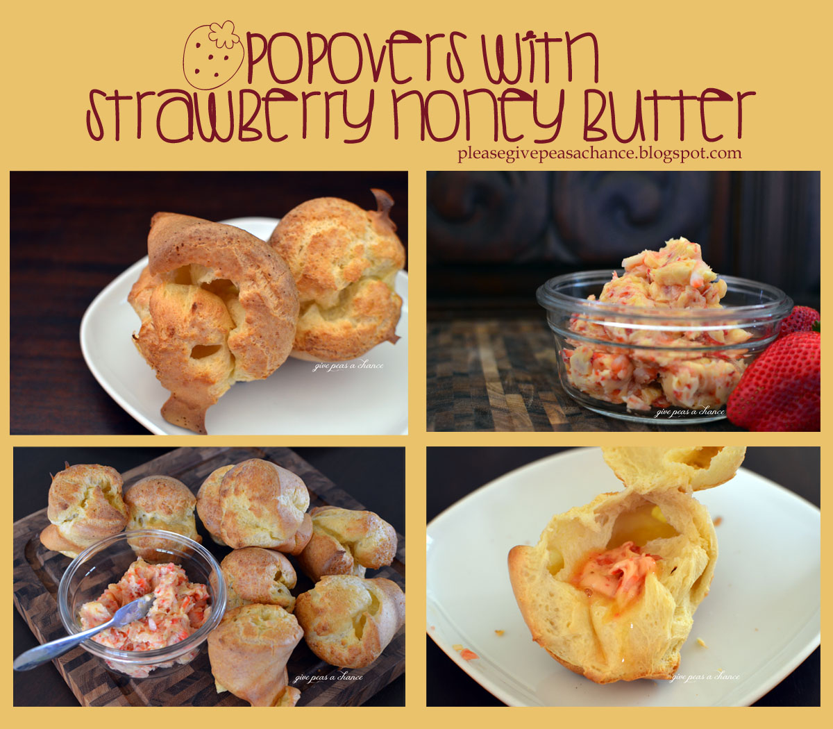 Give Peas a Chance: Popovers with Strawberry Honey Butter