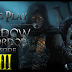 Middle Earth: Shadow of Mordor - Ep 3 - Don't be flashy