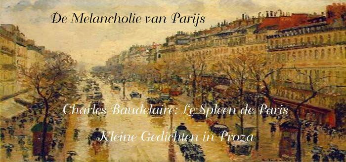 Baudelaire: Le Spleen de Paris, Kleine gedichten in proza