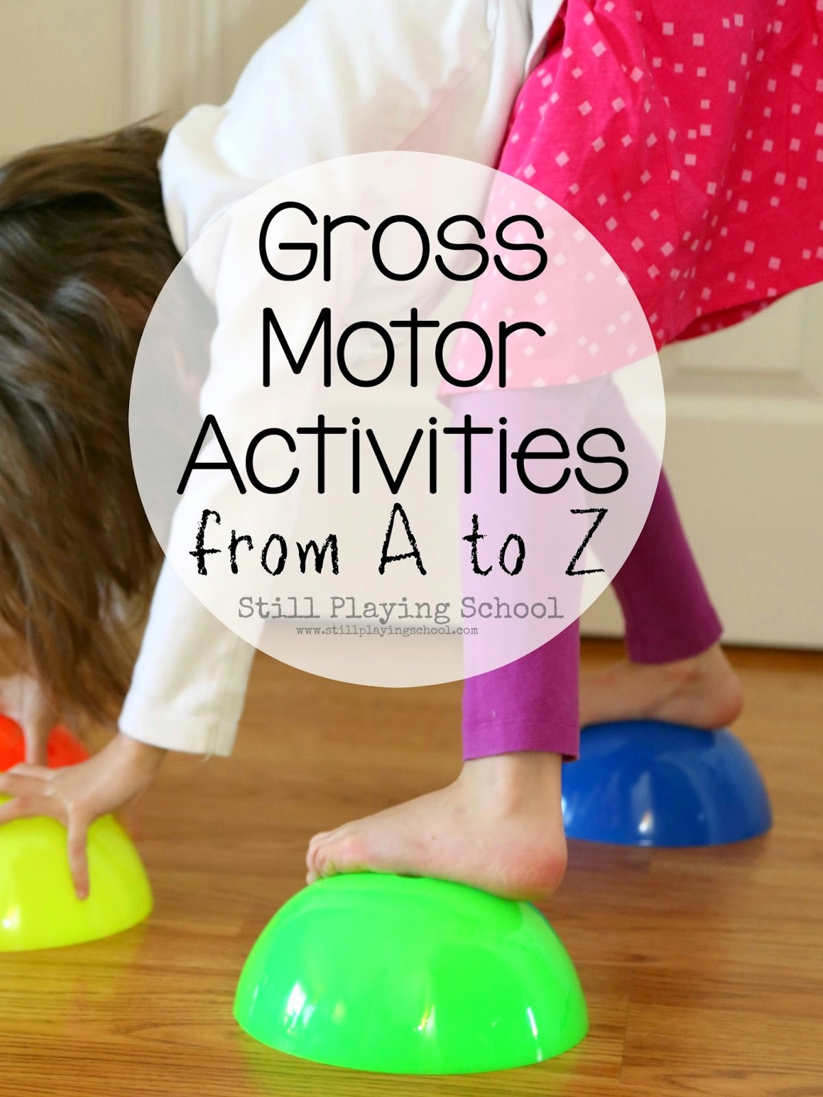 House of burke gross motor learning hop for Gross motor toddler activities