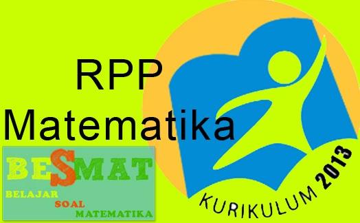 Contoh Rpp Matematika SD, SMP dan SMA Kurikulum 2013