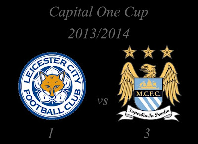 Leicester City vs Manchester City Capital One Cup 20132014