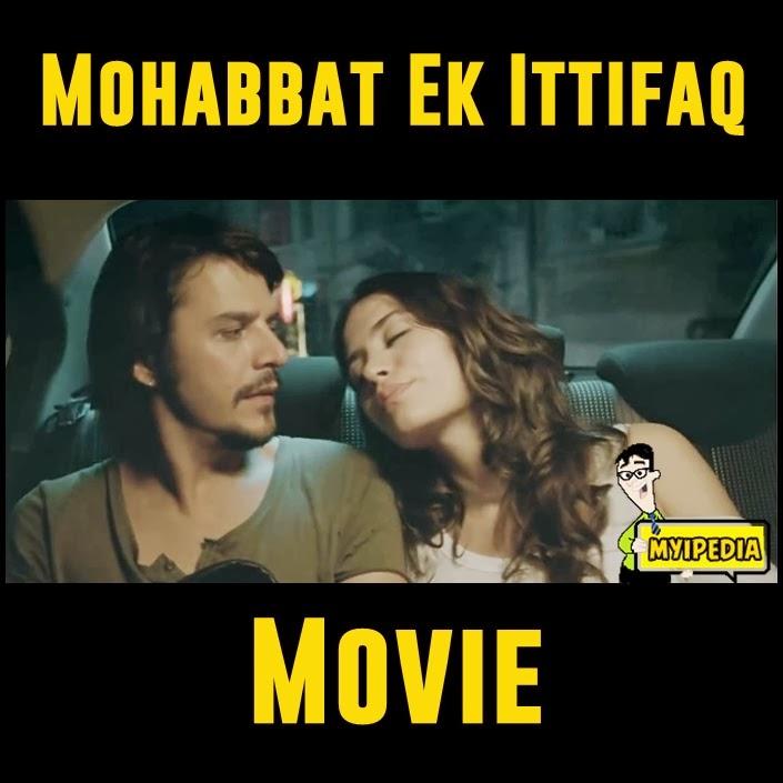 ... Günsür in Mohabbat Ek Ittifaq Turkish Movie Released in Pakistan