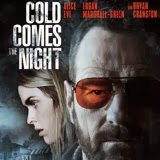 Cold Comes the Night Debuts on Blu-ray this March
