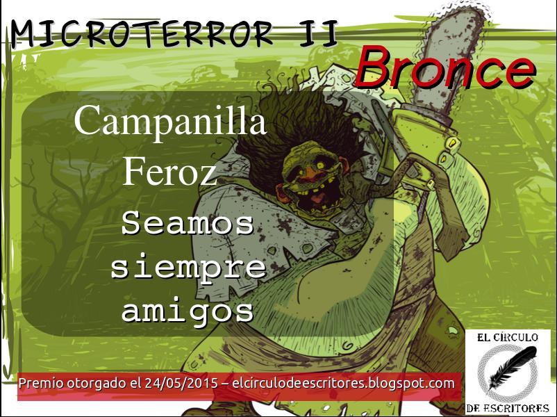 Bronce - Concurso de MicroTerror II - El Círculo De Escritores