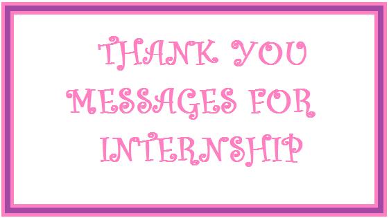 Thank You Messages Internship – Internship Thank You Letter