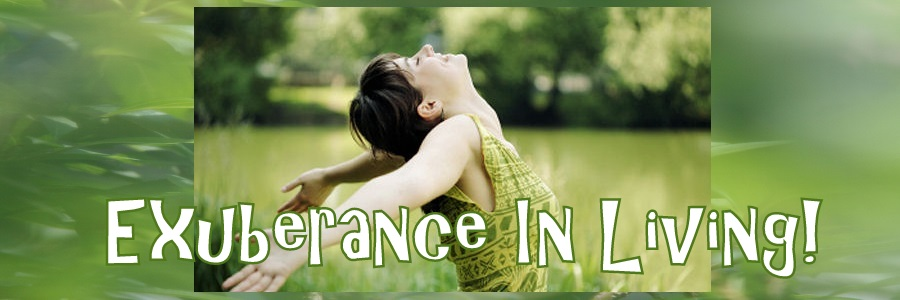 Exuberance In Living