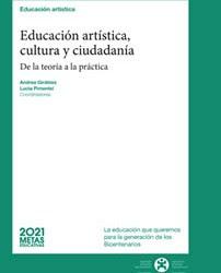 Educación Artística, cultura y ciudadanía. De la Teoría a la Práctica