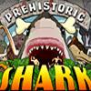 Prehistoric Shark | Toptenjuegos.blogspot.com