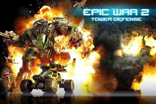 Epic war td 2 apk download all version offline install