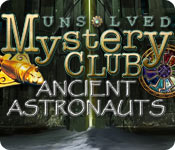Unsolved Mystery Club: Ancient Astronauts.
