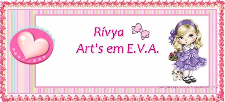 Rívya Art's em E.V.A.