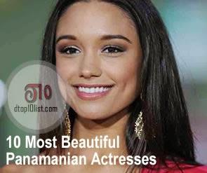 Top 10 Most Beautiful Panamanian Actresses
