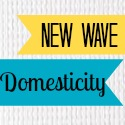 New Wave Domesticity