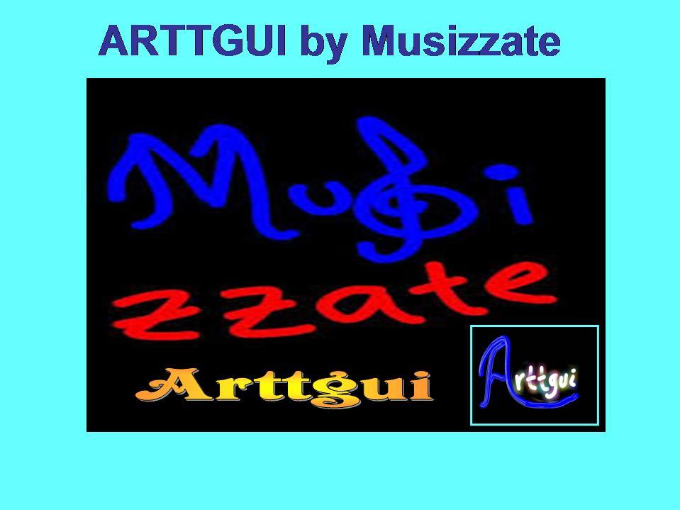 ARTTGUI por Musizzate