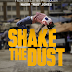 MUST-SEE TRAILER - SHAKE THE DUST featuring Music from hip-hop legends .@Nas, .@Common and .@TalibKweli