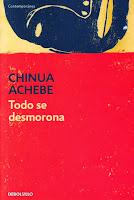 Chinua Achebe libro Todo se desmorona