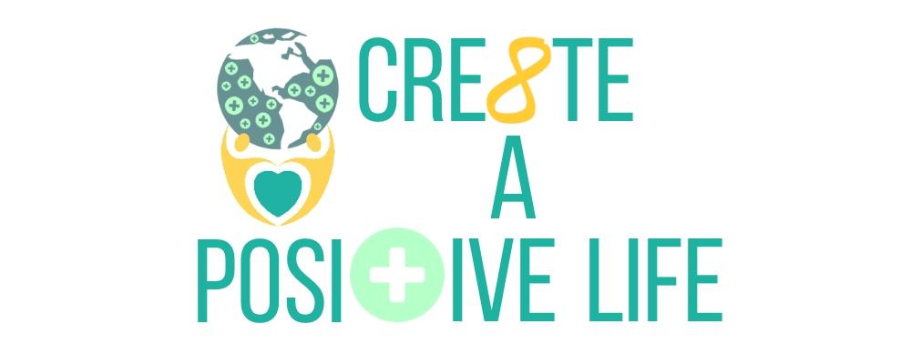 Cre8te A Positive Life
