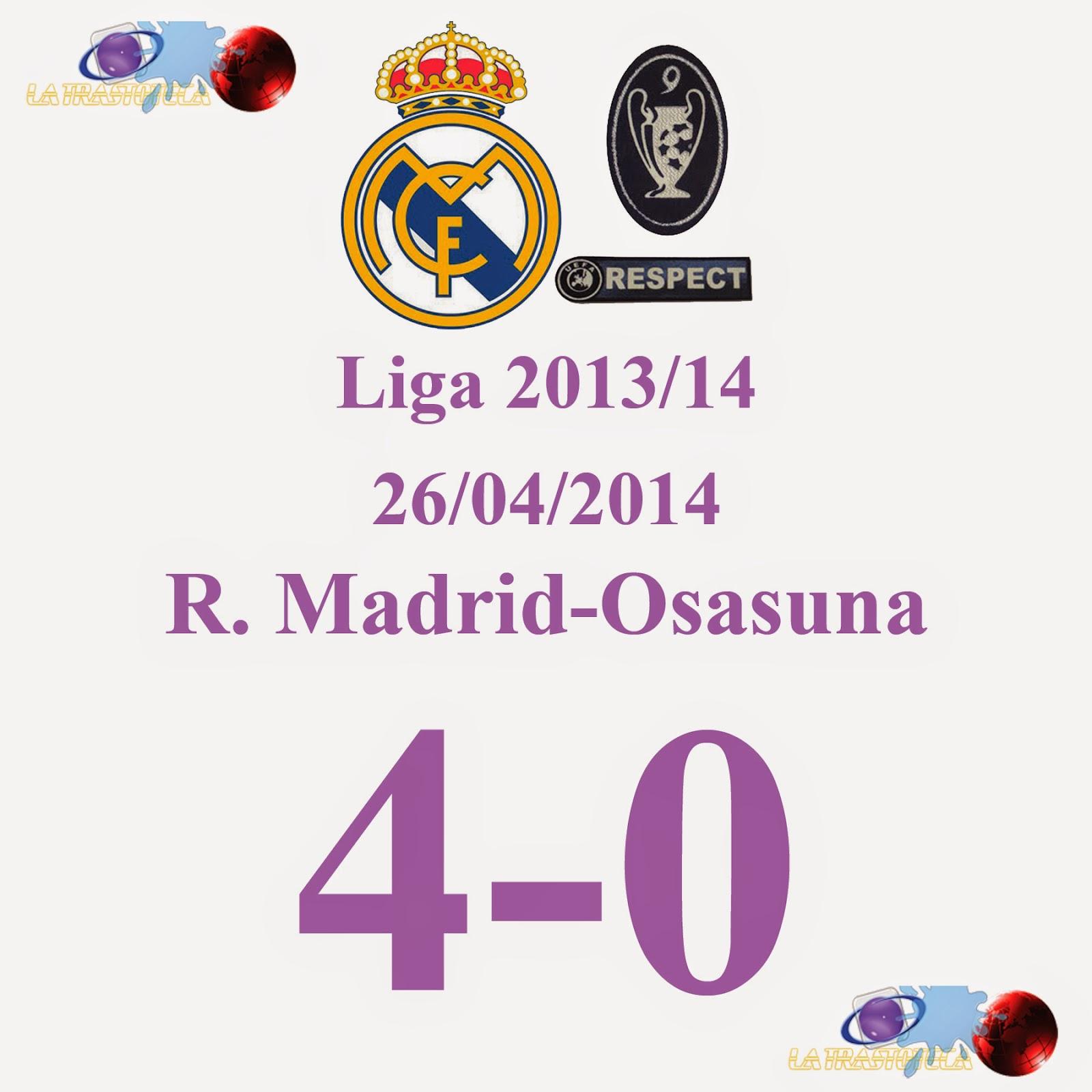 Real Madrid 4 - Osasuna (Jornada 35) 26/04/2014 - Doblete de Cristiano Ronaldo