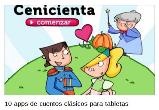 http://www.educaciontrespuntocero.com/recursos/10-apps-de-cuentos-clasicos-para-tabletas/18126.html