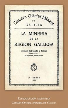 La Minería de la Región Gallega, 1928