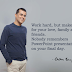 Nobody remembers PPT on your final day - 'Quote by Chetan Bhagat'