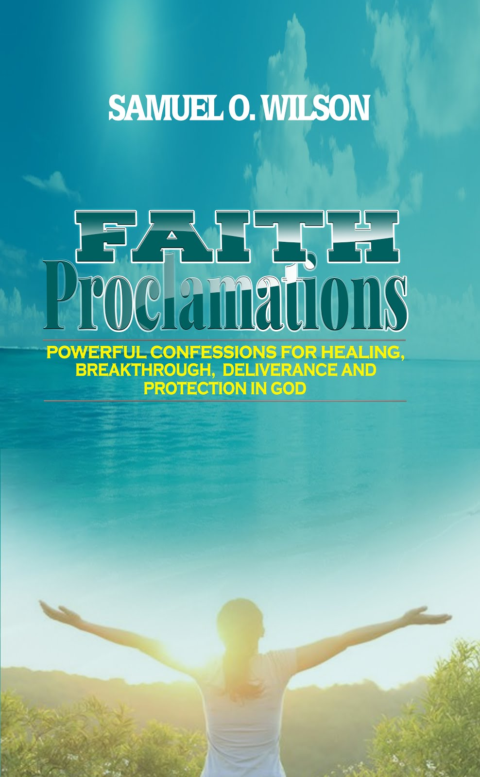 Faith Proclamations