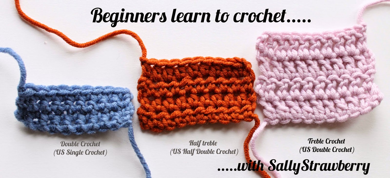How To Crochet Beginner Patterns : SallyStrawberry: Beginners Learn to Crochet: The Treble