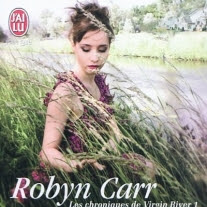 Les chroniques de Virgin River, tome 1 : Virgin River de Robyn Carr
