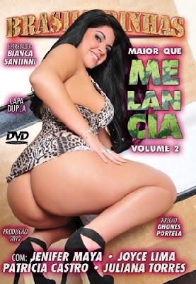 Brasileirinhas - Maior Que Melancia: Volume 2 - (+18)