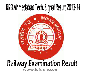 RRB Ahmedabad Technicians Signal Grade-II & III Final Result and Schedule of Document Verification 2013
