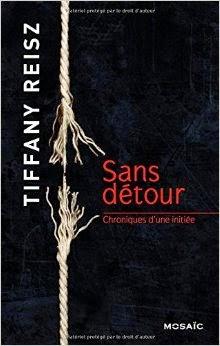 http://lesreinesdelanuit.blogspot.fr/2014/11/sans-detour-t3-chroniques-dune-initiee.html