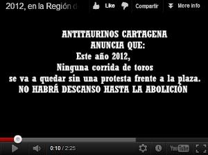 2012: Ningúna corrida de toro sin protesta en la Región de Murcia