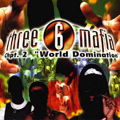 "Three 6 Mafia – Chpt. 2 ""World Domination"" (CD) (1997) (FLAC + 320 kbps)"