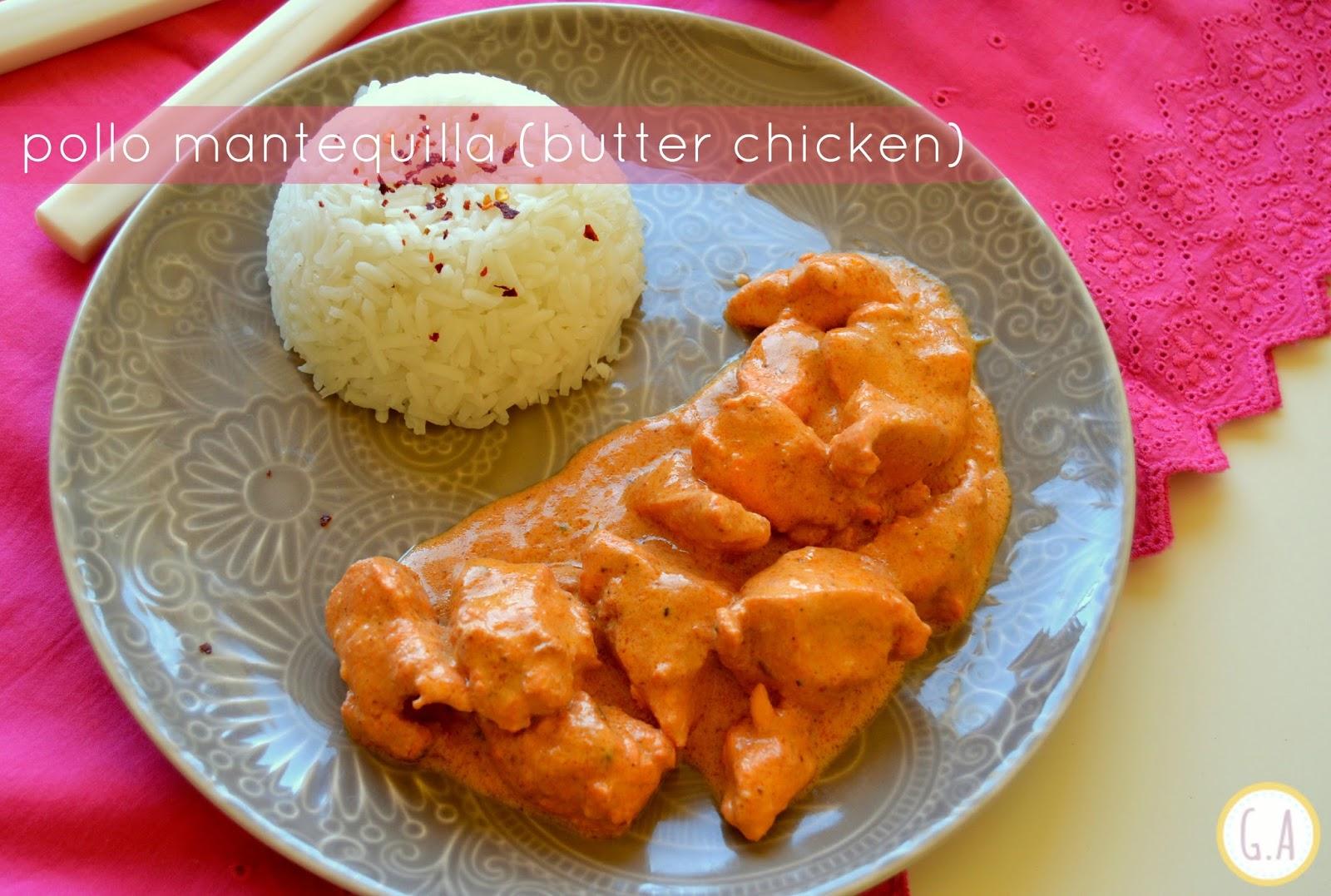 Cocinar Con Jengibre Fresco | Pollo Mantequilla Rapido Butter Chicken Gastroandalusi