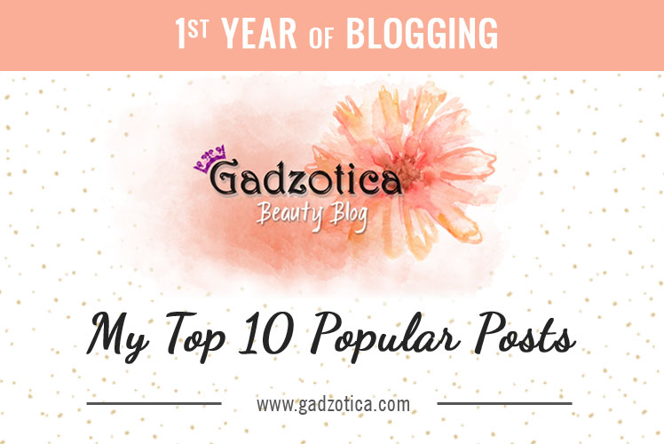 1st Year Of Blogging - My Top 10 Popular Posts
