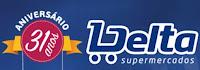 Promoção Aniversário Delta Supermercados 31 Anos