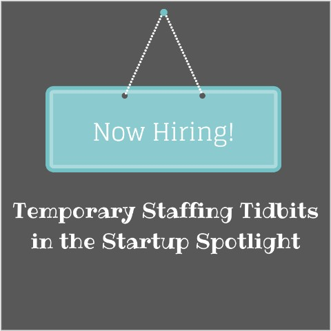 Find Short Term Employment via Startup Companies