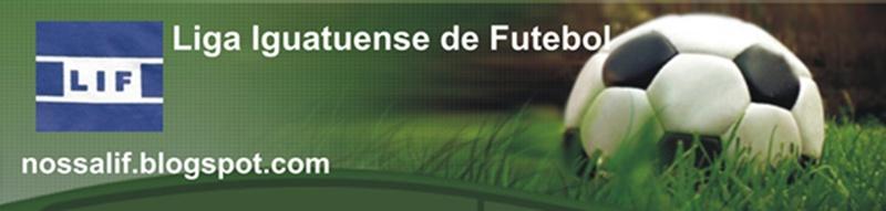LIF - Liga Iguatuense de Futebol