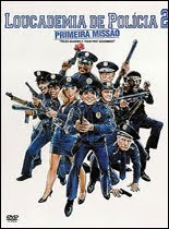 Loucademia de Polícia 2: Prime