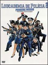 Loucademia de Polícia 2: Primei