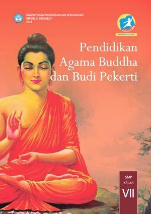 http://bse.mahoni.com/data/2013/kelas_7smp/siswa/Kelas_07_SMP_Pendidikan_Agama_Buddha_dan_Budi_Pekerti_Siswa.pdf