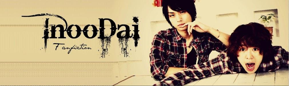 InooDai Fanfiction♥