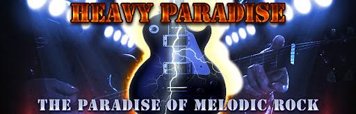 HEAVY PARADISE, THE PARADISE OF MELODIC ROCK!