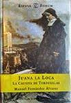 Marzo: Juana la loca. La cautiva de Tordesillas de Fernández Álvarez
