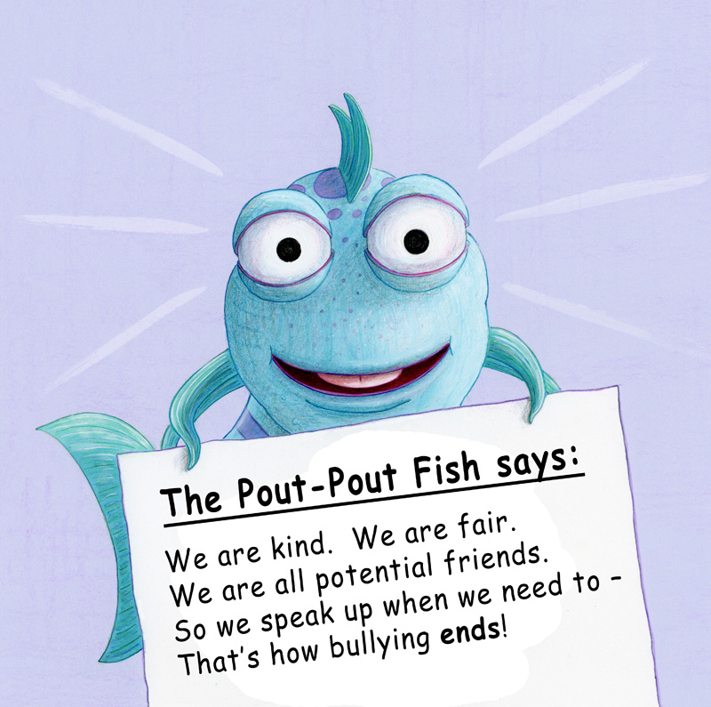 The Pout-Pout Fish says...
